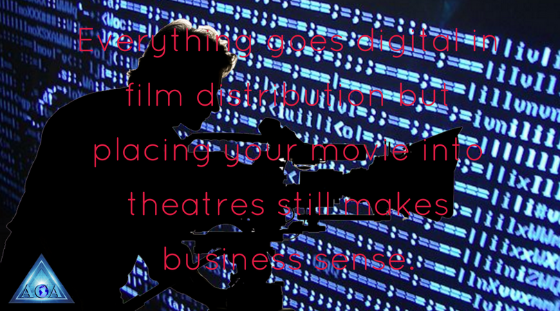 but placing your movie into theatres still makes business sense.
